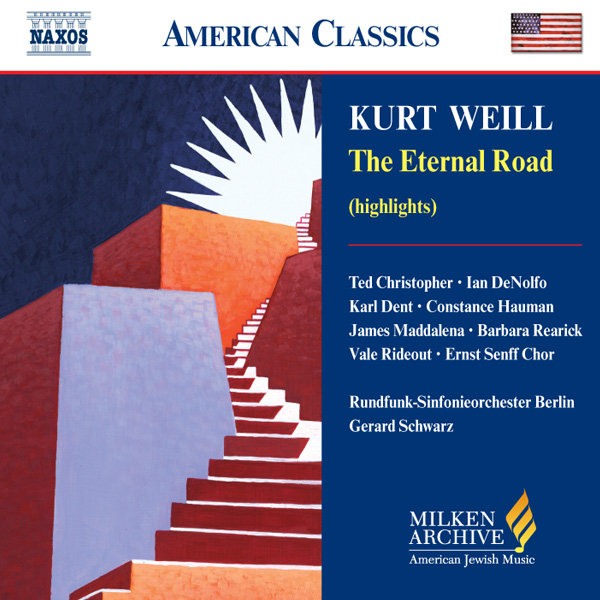 Kurt Weill The Eternal Road